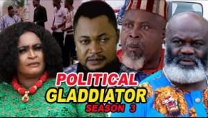 Political Gladiator Season 3 - 2019 Nollywood Movie